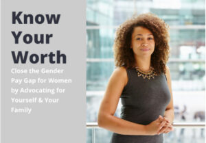Know Your Worth - Closing the Wage Gap @ Zoom